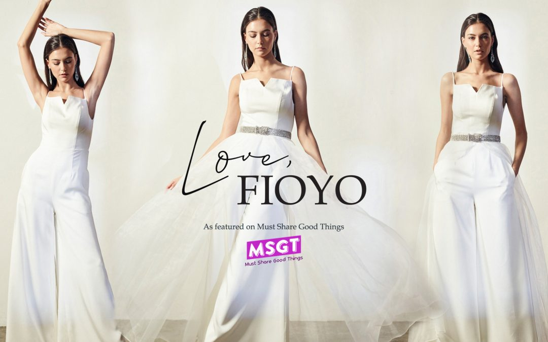 Feature Article of Love, Fioyo On Must Share Good Things